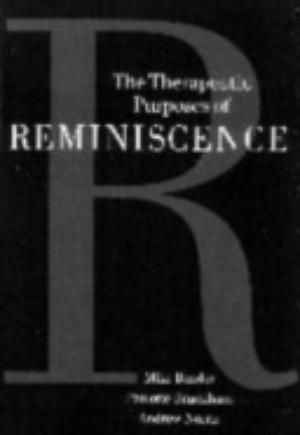 Therapeutic Purposes of Reminiscence
