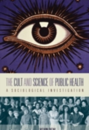 Cult and Science of Public Health