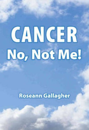 Cancer, No Not Me!
