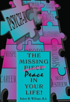 PSYCH-K... The Missing Piece/Peace In Your Life