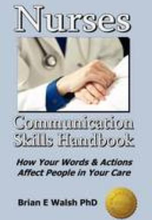 Nurses Communication Skills Handbook