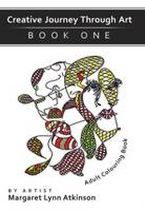 Creative Journey Through Art: Adult Colouring Book Book 1