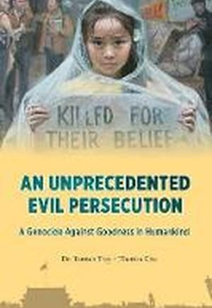 An Unprecedented Evil Persecution