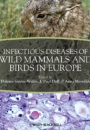 Infectious Diseases of Wild Mammals and Birds in Europe