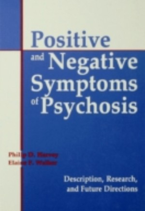 Positive and Negative Symptoms in Psychosis