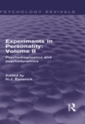 Experiments in Personality: Volume 2 (Psychology Revivals)