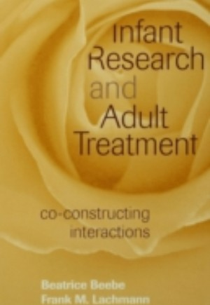 Infant Research and Adult Treatment