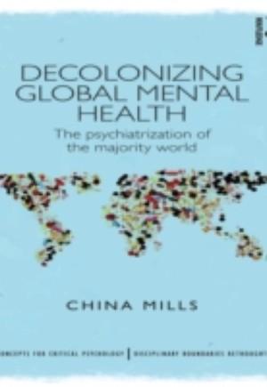 Decolonizing Global Mental Health