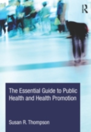 Essential Guide to Public Health and Health Promotion