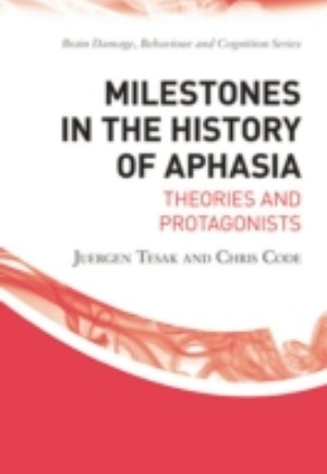 Milestones in the History of Aphasia