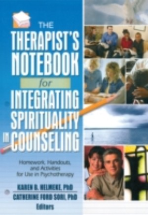 Therapist's Notebook for Integrating Spirituality in Counseling I