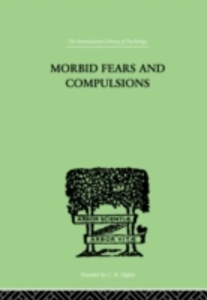 Morbid Fears And Compulsions