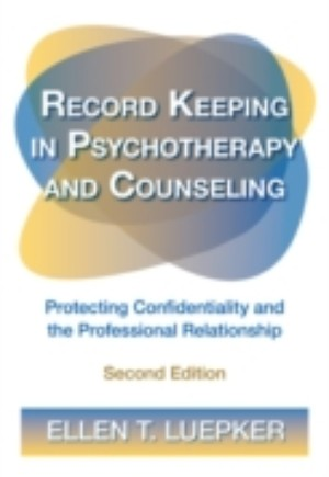 Record Keeping in Psychotherapy and Counseling