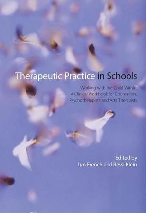 Therapeutic Practice in Schools