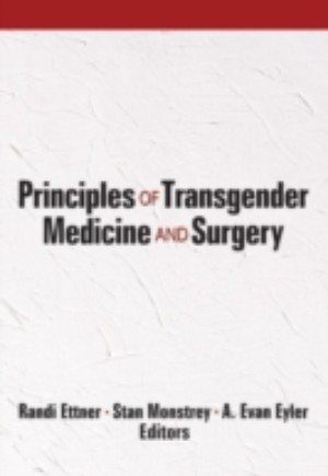 Principles of Transgender Medicine and Surgery