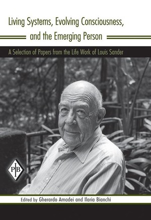 Living Systems, Evolving Consciousness, and the Emerging Person