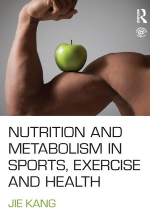 Nutrition and Metabolism in Sports, Exercise and Health