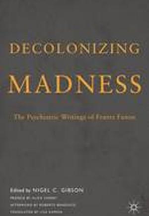 Decolonizing Madness