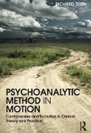 Psychoanalytic Method in Motion