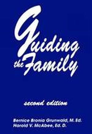 Guiding the Family