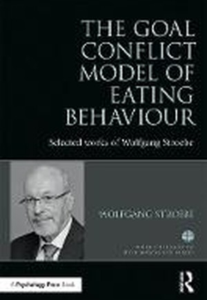 The Goal Conflict Model of Eating Behaviour