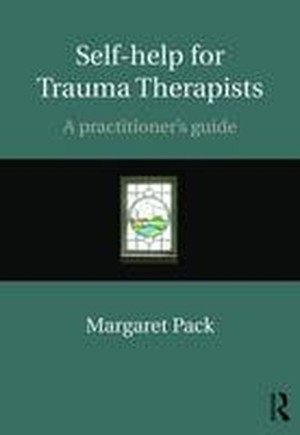 Self-help for Trauma Therapists