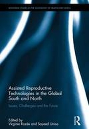 Assisted Reproductive Technologies in the Global South and North