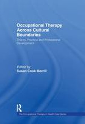 Occupational Therapy Across Cultural Boundaries