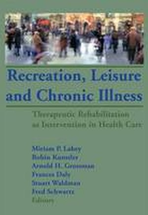 Recreation, Leisure and Chronic Illness