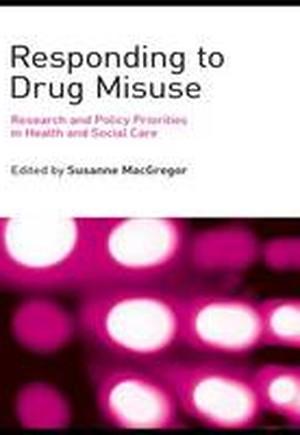 Responding to Drug Misuse