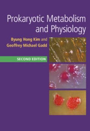 Prokaryotic Metabolism and Physiology
