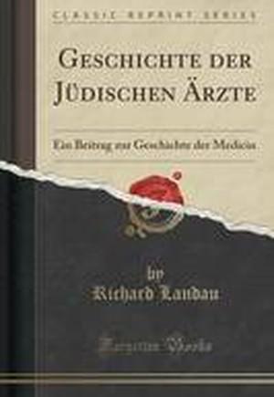 Geschichte Der Judischen Arzte