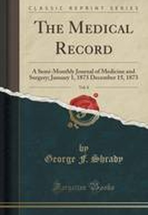 The Medical Record, Vol. 8