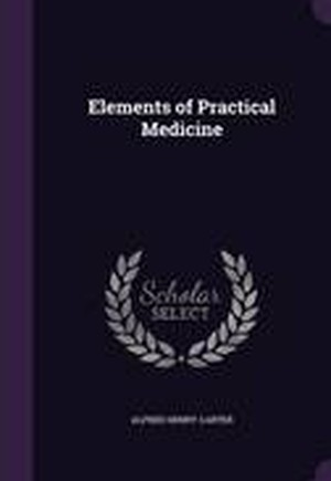 Elements of Practical Medicine