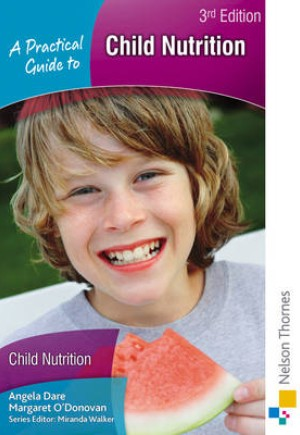 A Practical Guide to Child Nutrition