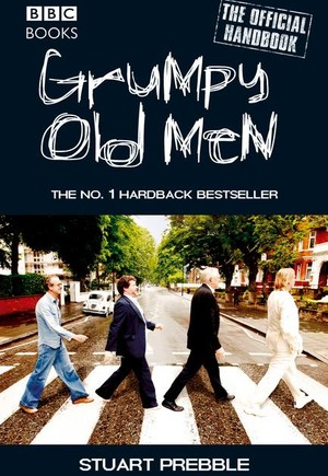 Grumpy Old Men: The Official Handbook