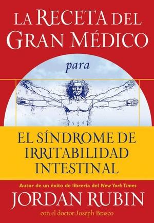 La receta del Gran Medico para el sindrome de irritabilidad intestinal
