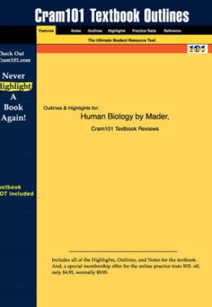 Outlines & Highlights for Human Biology by Mader, ISBN