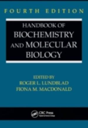 Handbook of Biochemistry and Molecular Biology, Fourth Edition