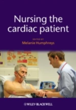 Nursing the Cardiac Patient