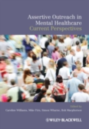Assertive Outreach in Mental Healthcare