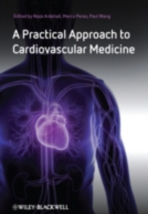 Practical Approach to Cardiovascular Medicine