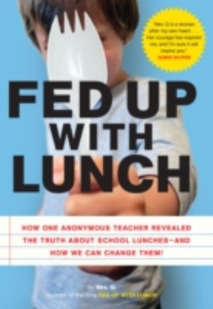 Fed Up with Lunch: The School Lunch Project