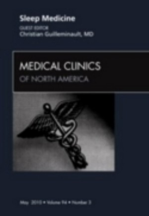 Sleep Medicine, An Issue of Medical Clinics of North America - E-Book