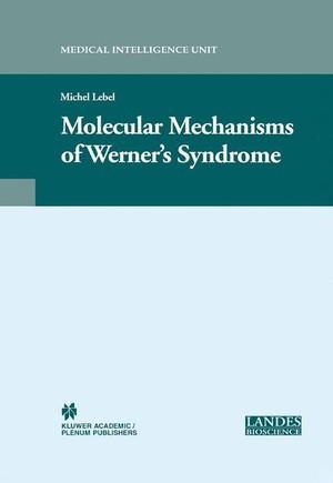 Molecular Mechanisms of Werner's Syndrome