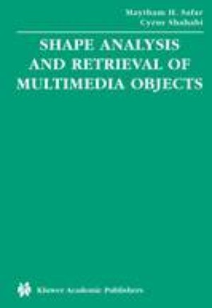 Shape Analysis and Retrieval of Multimedia Objects