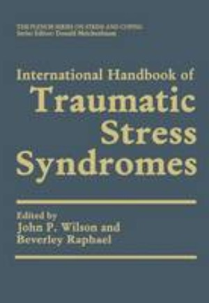 International Handbook of Traumatic Stress Syndromes