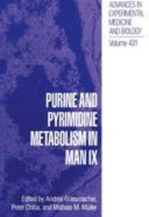 Purine and Pyrimidine Metabolism in Man IX