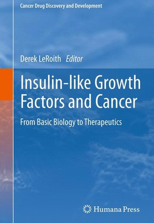 Insulin-like Growth Factors and Cancer