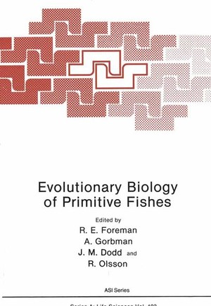 Evolutionary Biology of Primitive Fishes